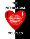 The Interracial Couples