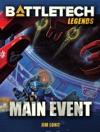 BattleTech Legends Main Event