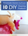 Homemade Cleaners Youll Love- 10 DIY Cleaning Products