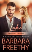 Luke: 7 Brides For 7 Brothers (Book 1)