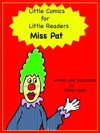 Little Comics For Little Readers Miss Pat
