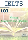 101 IELTS Writing Academic And General Task 1 2016