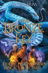 The Bronze Key The Magisterium Book 3