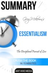 Greg Mckeowns Essentialism The Disciplined Pursuit Of Less  Summary