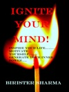 Ignite Your MindInspire Your LifeMotivate YourselfGenerate Your Inner Power Leads You To Find Your Lost Self-esteemself-confidenceself-discipline Self-controlenergyfaithhappiness  Success