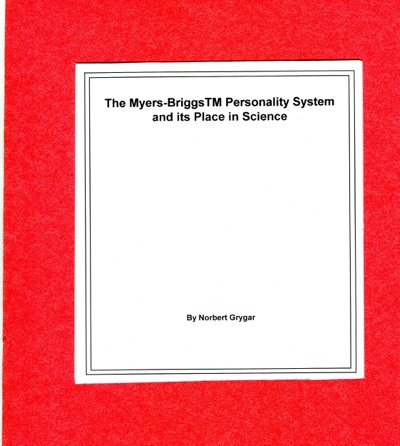 The Myers-BriggsTM Personality System and its Place in Science