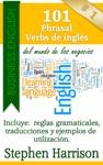 101 Phrasal Verbs De Ingls Del Mundo De Los Negocios