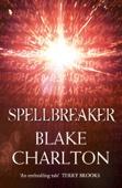 Spellbreaker (The Spellwright Trilogy, Book 3)