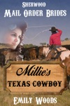 Mail Order Bride Millies Texas Cowboy