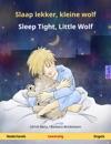 Slaap Lekker Kleine Wolf - Sleep Tight Little Wolf Tweetalig Kinderboek Nederlands - Engels