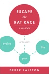 Escape The Rat Race Change Your Mind Or Take The Emergency Exit