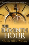 The Eleventh Hour The Fiery Furnace Series  Book 3