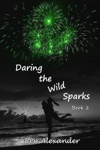 Daring The Wild Sparks