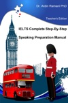 IELTS Complete Step-By-Step Speaking Preparation Manual