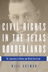 Civil Rights In The Texas Borderlands