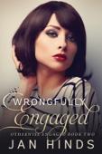 Wrongfully Engaged