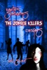 Earths Survivors The Zombie Killers: Origins