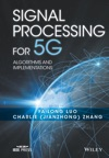 Signal Processing For 5G Algorithms And Implementations