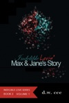 Indelible Lovin Max  Janes Story Vol1