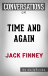 Time And Again A Novel By Jack Finney  Conversation Starters
