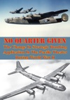 No Quarter Given The Change In Strategic Bombing Application In The Pacific Theater During World War II