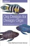 Org Design For Design Orgs