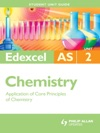 Edexcel AS Chemistry Student Unit Guide Unit 2 Application Of Core Principles