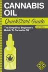 Cannabis Oil QuickStart Guide The Simplified Beginners Guide To Cannabis Oil