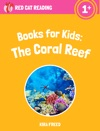 Books For Kids The Coral Reef