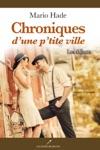 Chroniques Dune Ptite Ville  Les Dbuts