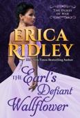 Erica Ridley - The Earl's Defiant Wallflower bild