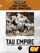 How to Paint Citadel Miniatures: Tau Empire (Tablet Edition)