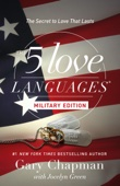 The 5 Love Languages Military Edition - Gary D. Chapman & Jocelyn Green Cover Art
