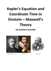Keplers Equation And Coordinate Time In Einstein-Maxwells Theory