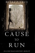 Similar eBook: Cause to Run (An Avery Black Mystery—Book 2)