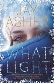 Jay Asher - What Light artwork