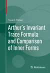 Arthurs Invariant Trace Formula And Comparison Of Inner Forms