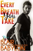 Every Breath You Take (Billionaires in Disguise: Georgie and Rock Stars in Disguise: Xan, Book 1)