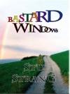 Bastard Windows