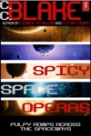 Spicy Space Operas Five Pulpy Romps Across The Spaceways