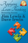 Applying Lean Thinking Measuring Success