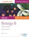 Edexcel ASA Level Year 1 Biology B Student Guide Topics 3 And 4