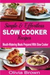 Simple  Effortless Slow Cooker Recipes