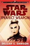 The Perfect Weapon Star Wars Short Story