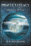 Oracles Legacy Shadows Of Fate Book 2