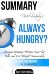 David Ludwigs Always Hungry Conquer Cravings Retrain Your Fat Cells And Lose Weight Permanently  Summary