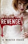 Appetite For Revenge