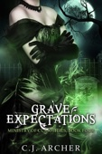 Grave Expectations - C.J. Archer Cover Art