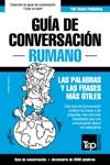 Gua De Conversacin Espaol-Rumano Y Vocabulario Temtico De 3000 Palabras