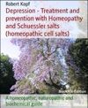 Depression - Treatment With Homeopathy And Biochemistry Cell Salts